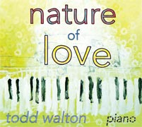 nature of love todd walton
